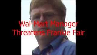 Wal Mart Manager From Hell Frankie Fair