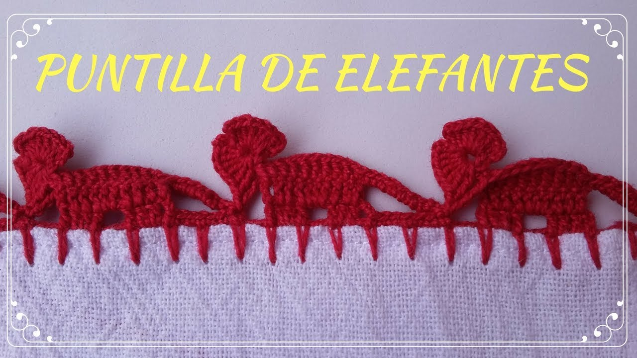0aace9035 ORILLA O PUNTILLA DE ELEFANTES EN CROCHET #28