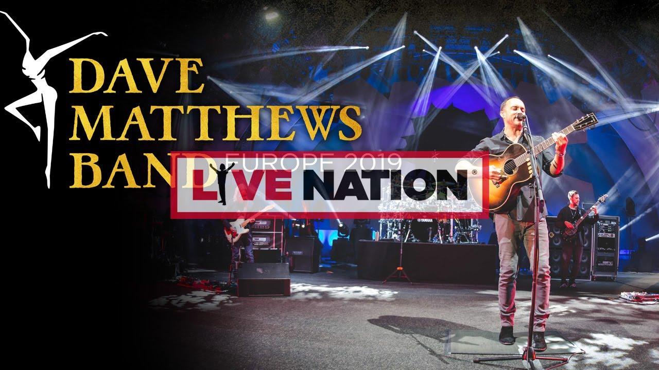 Dave Matthews Band - Europe 2019 Tour | Live Nation GSA