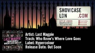 Last Magpie - Who Know