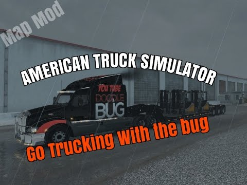 ATS Trucking With the Bug with Map Mods