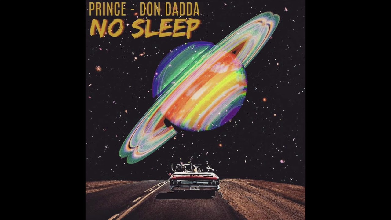 Download Prince x Don Dadda - NO SLEEP
