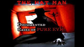 The Hat Man | I Saw Evil | Real Stories  (Documentary)