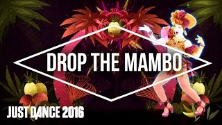 Just Dance 2016 -Drop The Mambo by Diva Carmina - Official [US]