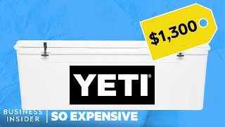 Why YETI Coolers Are So Expensive | So Expensive