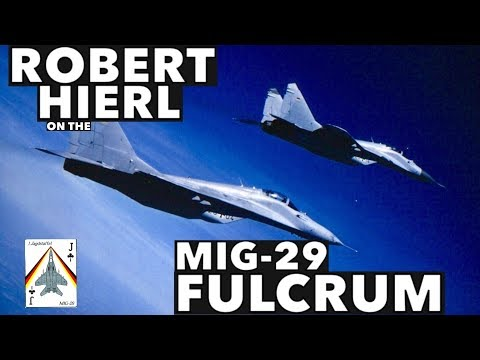 Interview with Robert Hierl on the MiG-29 Fulcrum
