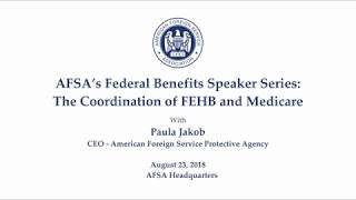 AFSA Presents: The Coordination of FEHB & Medicare 2018
