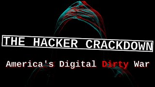 How the US Government took control of the Internet | The Hacker Crackdown