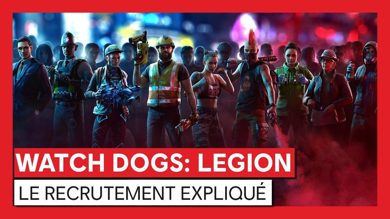 Watch Dogs : Legion - Le recrutement expliquéVOSTFR
