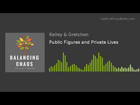 Public Figures and Private Lives