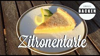 frische Zitronentarte - EINFACH BACKEN (easy Nachmach-Rezept)