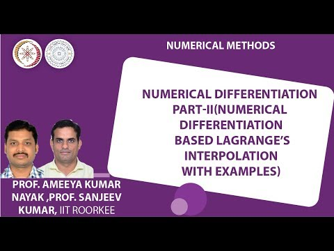 Lecture 26-Numerical differentiation part-II (Differentiation based on Lagrange's interpolation)