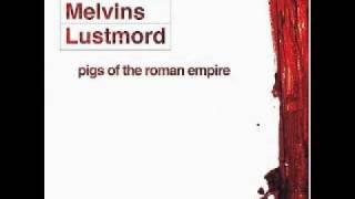 The Melvins & Lustmord - Pigs of the Roman Empire - 03 - Toadi Acceleratio