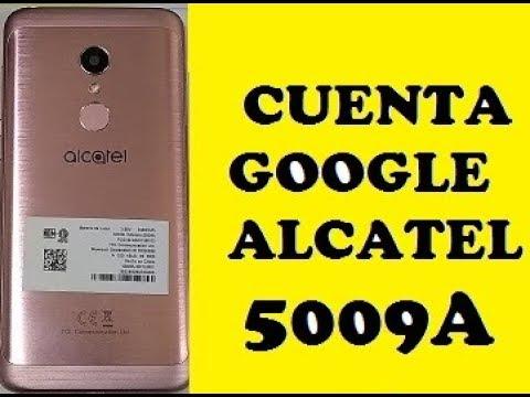 QUITAR CUENTA GOOGLE ALCATEL 1C 5009A METODO 2019