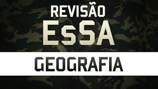 Revisão para EsSA - Geografia - Prof. Enilson