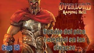 Overlord Raising Hell cap 13 estamos debajo del pico celestial en las cloacas