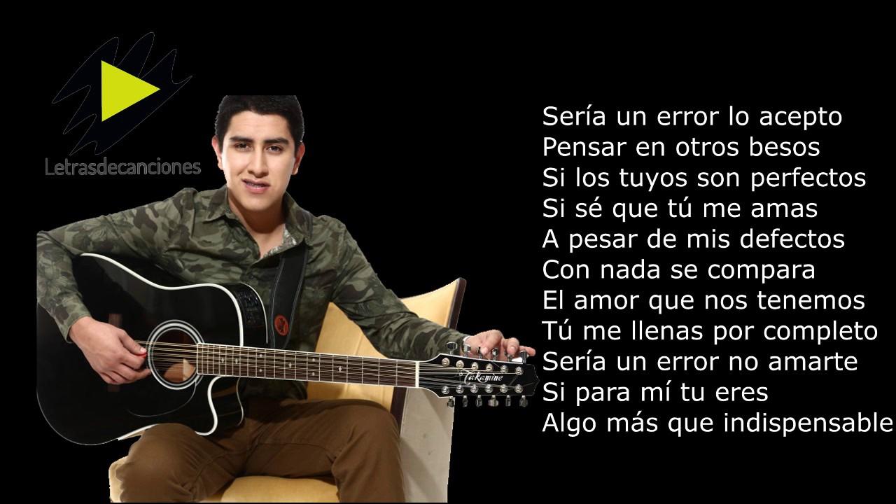 (LETRA)Julian Mercado - Seria Un Error (2017)