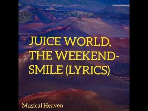 Juice World &The Weknd- Smile (Lyrics) |New song 2020