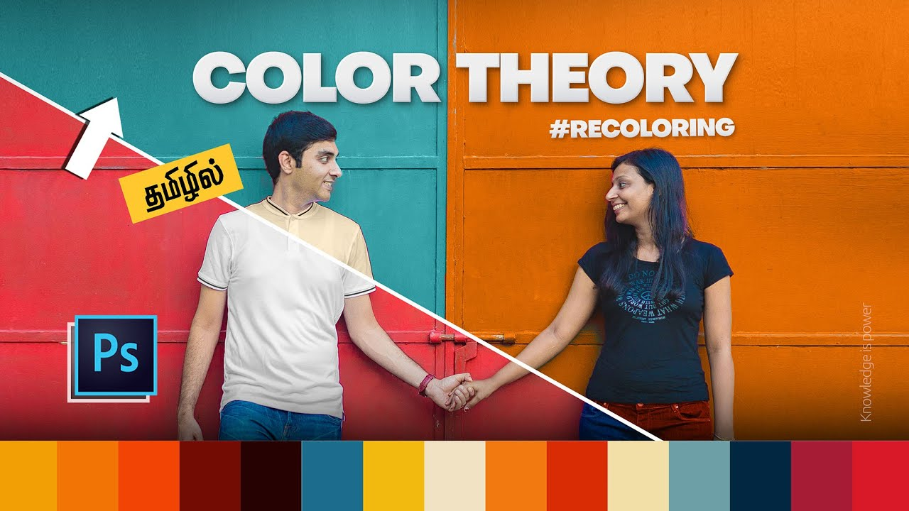 Apply Color Theory to your Pictures - RECOLORING in Photoshop : தமிழில்