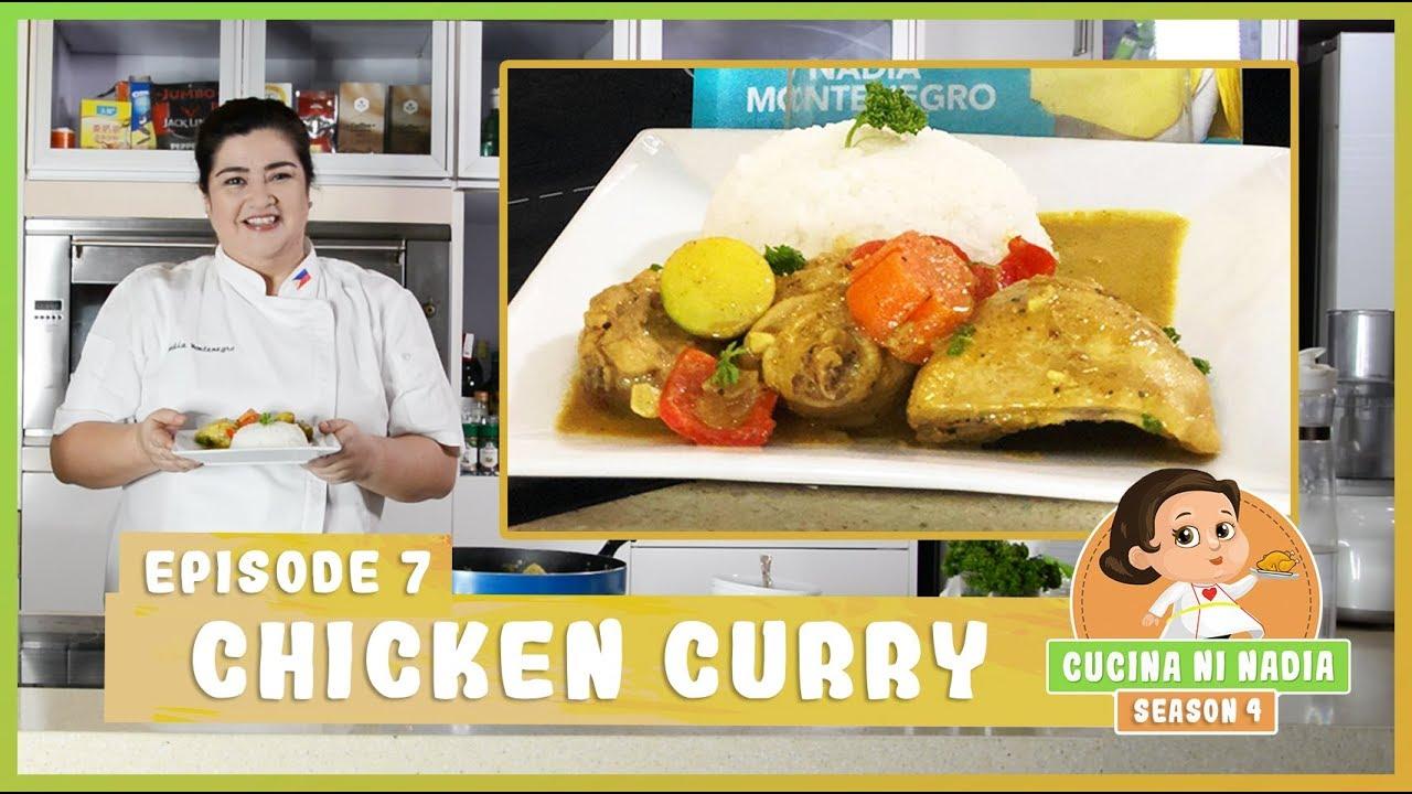 Cucina Ni Nadia 4 Chicken Curry Episode 7 Youtube
