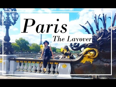 13 Hours in Paris, France - The Layover