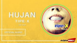 [2.74 MB] Tipe X - Hujan | Official Audio