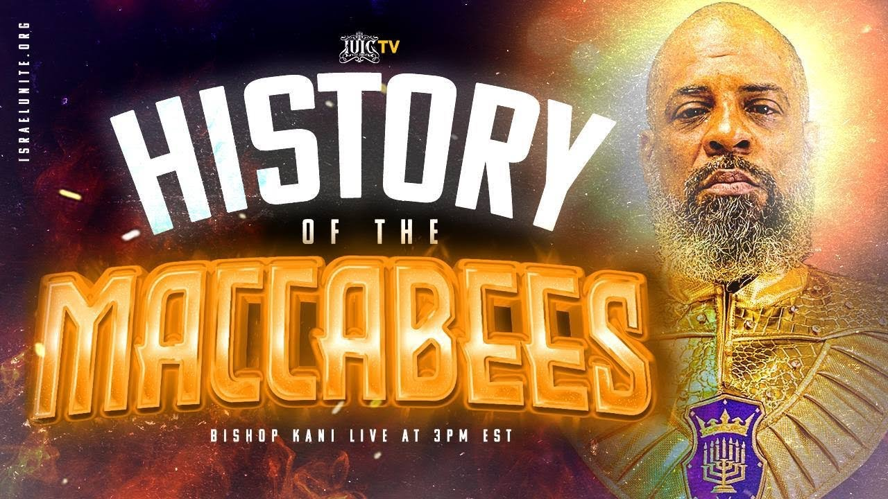 Download #IUIC   SABBATH AFTERNOON CLASS   HISTORY OF THE MACCABEES
