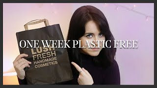 LIVING PLASTIC FREE FOR 1 WEEK