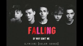 Falling - Why Don't We (LYRICS) [Color Coded] MP3