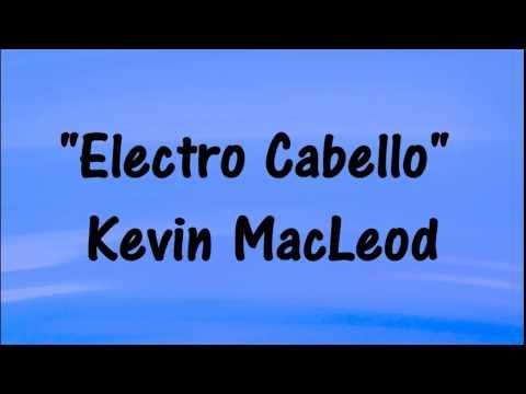 Kevin MacLeod - ELECTRO CABELLO - DISCO