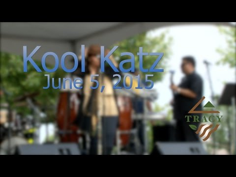 "City of Tracy: Downtown Block Party ""Kool Katz"" June 5th, 2015"