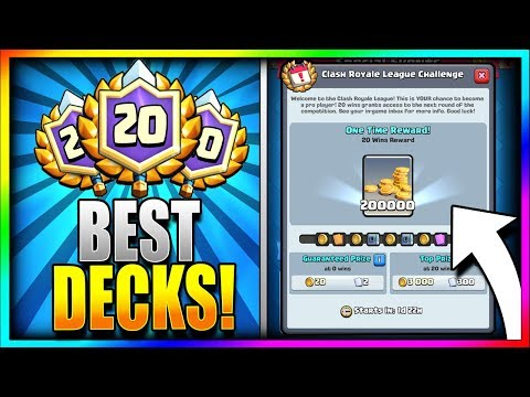 BEST DECKS to get 20 WINS!! TRY THESE FIRST!! New Clash Royale League Challenge - Best 20 Win Decks