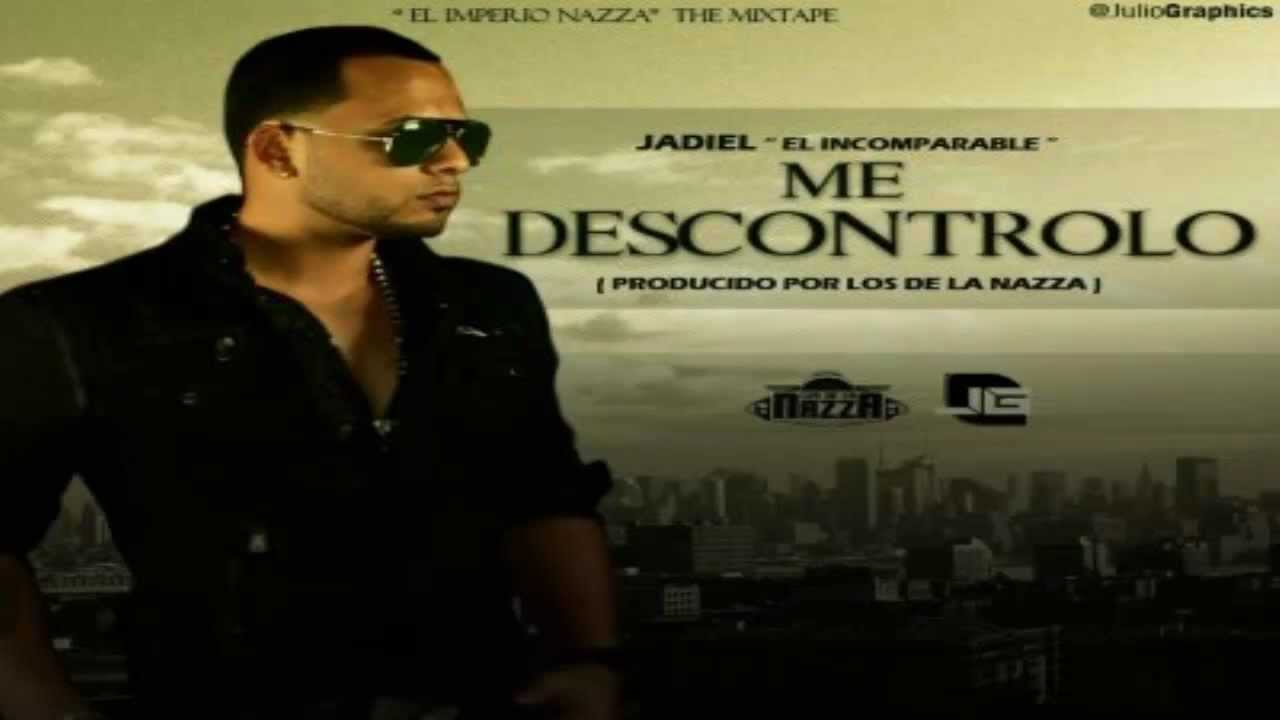 me descontrolo jadiel mp3