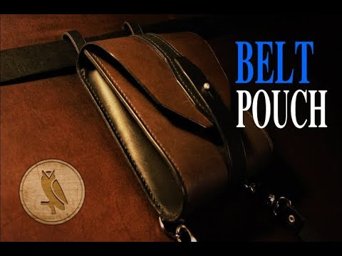 Making a Leather Hip / Belt Pouch
