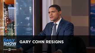 Gary Cohn Resigns - Between the Scenes: The Daily Show thumbnail