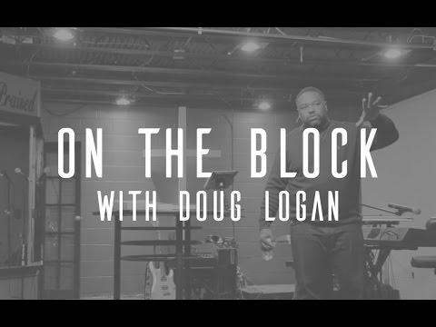 On The Block with Doug Logan