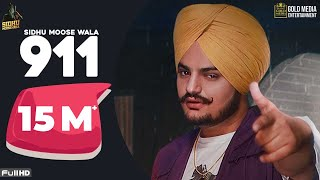 911 (Full Song) Sidhu Moose Wala | Latest Punjabi Songs 2020