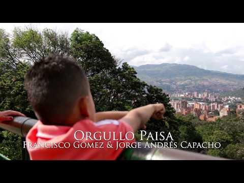 Orgullo Paisa - Francisco Gómez (Video Oficial)