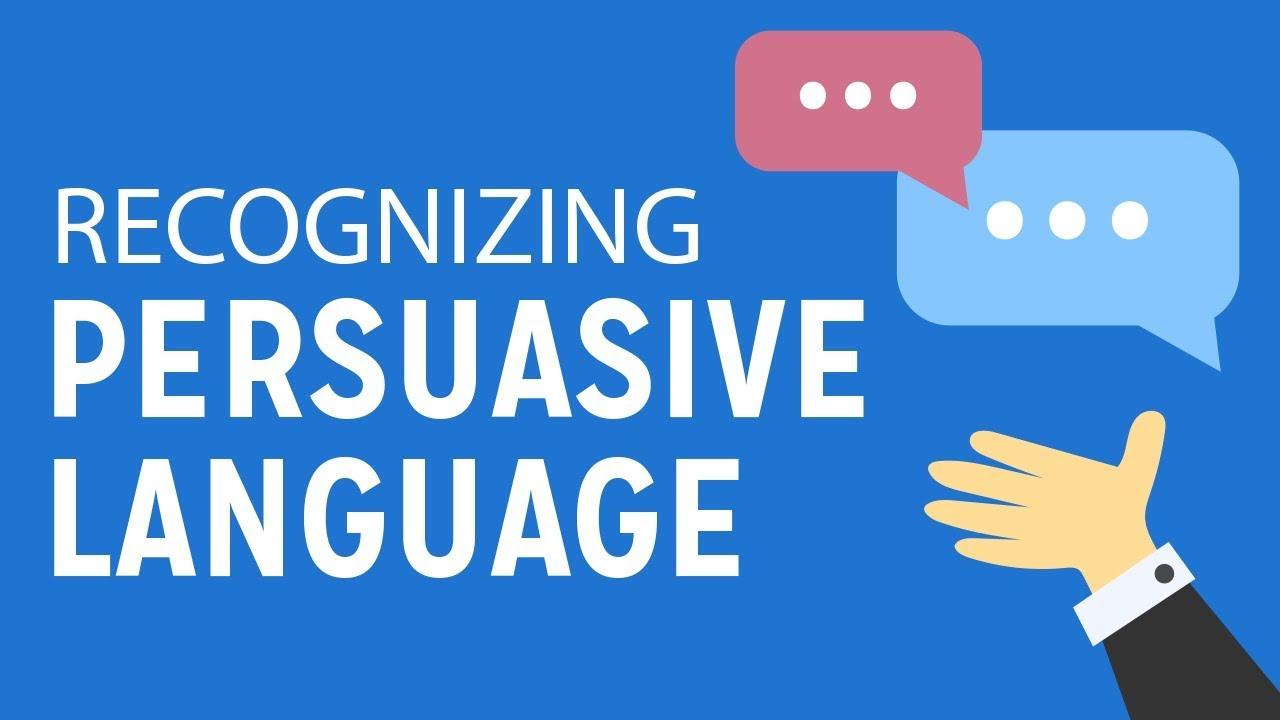 Recognizing Persuasive Language - YouTube