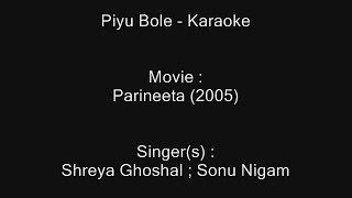 Piyu Bole - Karaoke - Parineeta (2005) - Shreya Ghoshal ; Sonu Nigam