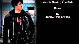 Green Day - Viva la Gloria (little Girl) Cover (Jonny,Twist of Fate - Emden)
