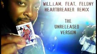 HeartBreaker Remix - Will.I.AM feat. Felony