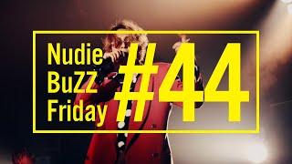 BuZZ / #44 Nudie BuZZ Friday