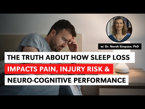 Impacts of Sleep Loss On Pain, Injury-Risk & Neurocognition w/ Norah Simpson PhD