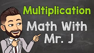 Multiplication | How t๐ Multiply Whole Numbers