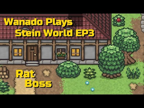 Stein World Lets Play - EP3 - Rat Boss