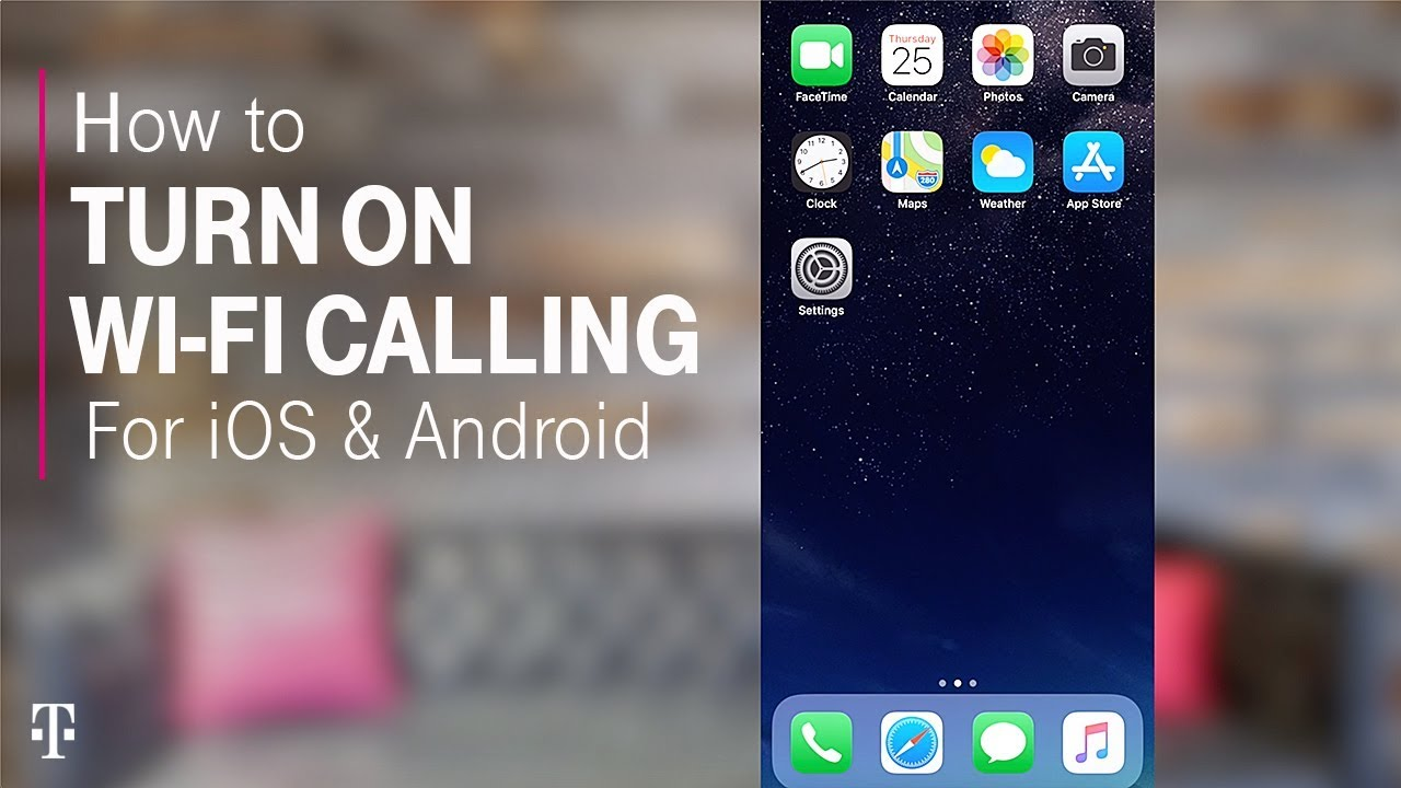 How to Turn On WiFi Calling for iPhone and Android | T-Mobile
