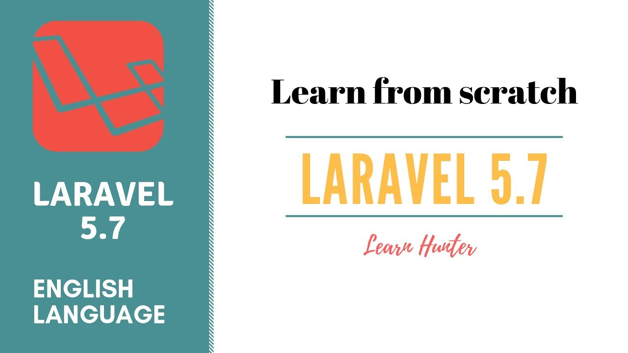Learn Laravel 5 7 From Scratch Laravel Tutorial 1 Intro Youtube