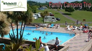 Whitehill Country Park, paignton camping trip