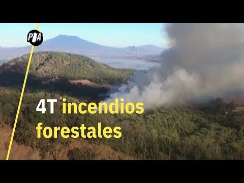 4T recorta presupuesto contra incendios forestales